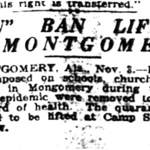 4 Nov . Montgomery lifts ban 1918 p1 Mobile Register.pdf