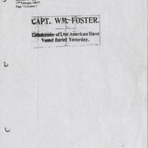 Capt. Wm. Foster. Commander of Last American Slave Vessel Buried Yesterday